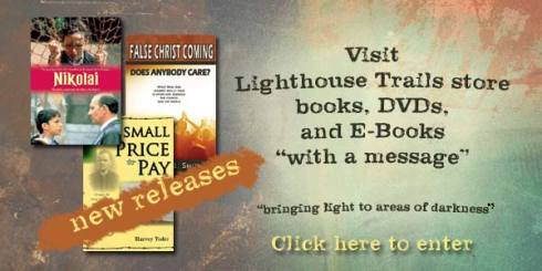 Books and DVD's from LIghthouse Trails Research